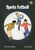 Spela fotboll