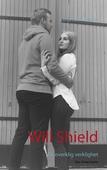Will Shield: En overklig verklighet