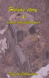 Helgas story och andra komplikationer (e-bok) a