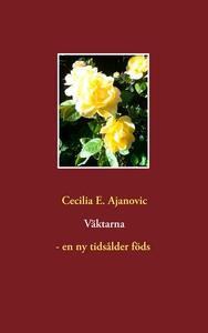 Väktarna - en ny tidsålder föds (e-bok) av Ceci