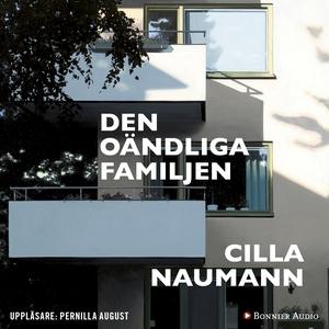 Den oändliga familjen (ljudbok) av Cilla Nauman