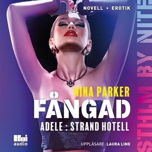Fångad - Adele : Strand Hotell S1E9 (ljudbok) a