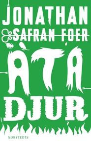 Äta djur (e-bok) av Jonathan Safran Foer