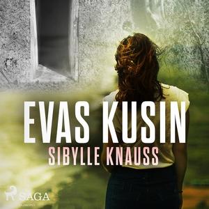 Evas kusin (ljudbok) av Sibylle Knauss