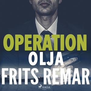 Operation Olja (ljudbok) av Frits Remar