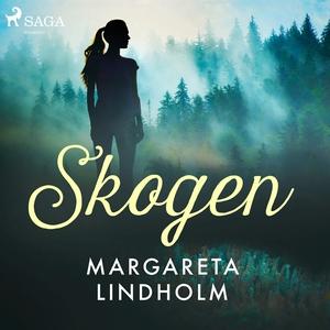 Skogen (ljudbok) av Margareta Lindholm