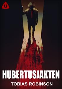 Hubertusjakten (e-bok) av Tobias Robinson