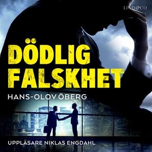 Dödlig falskhet (ljudbok) av Hans-Olov Öberg