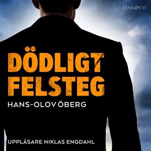 Dödligt felsteg (ljudbok) av Hans-Olov Öberg