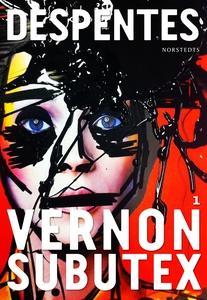 Vernon Subutex 1 (e-bok) av Virginie Despentes