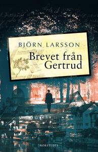Brevet från Gertrud (e-bok) av Björn Larsson