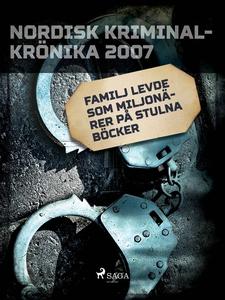 Familj levde som miljonärer på stulna böcker (e