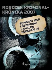 Bombhot med lösenkrav lamslog Södertälje (e-bok