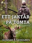 Ett jaktår på Tomta