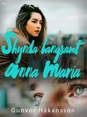 Skynda långsamt, Anna Maria