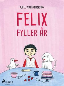 Felix fyller år (e-bok) av Kjell Ivan Andersson