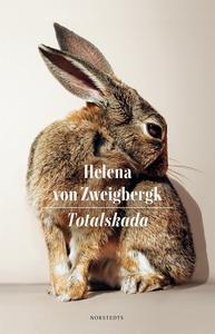 Totalskada (e-bok) av Helena von Zweigbergk