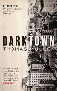 Darktown (e-bok) av Thomas Mullen