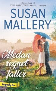 Medan regnet faller (e-bok) av Susan Mallery