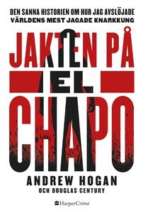 Jakten på El Chapo (e-bok) av Douglas Century