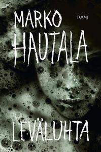 Leväluhta (e-bok) av Marko Hautala