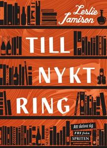 Tillnyktring (e-bok) av Leslie Jamison