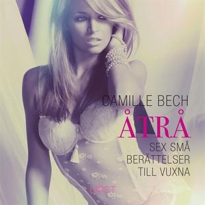Åtrå (ljudbok) av Camille Bech