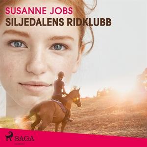 Siljedalens ridklubb (ljudbok) av Susanne Jobs