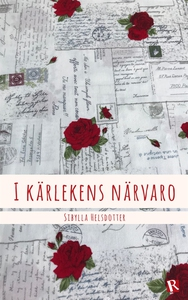 I kärlekens närvaro (e-bok) av Sibylla Helsdott
