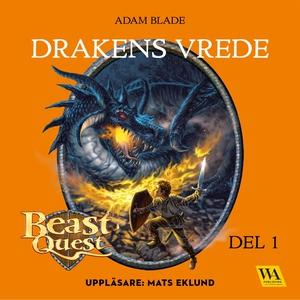 Beast Quest - Drakens vrede (ljudbok) av Adam B
