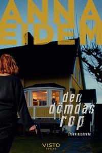 Den dömdas rop, del 2 (e-bok) av Anna Eidem