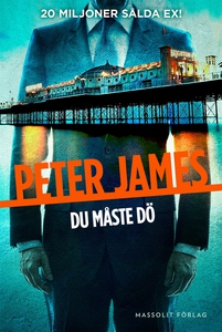 Du måste dö (e-bok) av Peter James