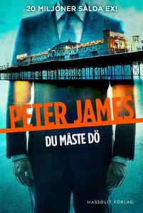 Du måste dö (e-bok) av Peter James