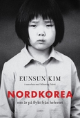 Nordkorea: Nio år på flykt från helvetet