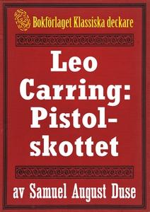 Leo Carring: Pistolskottet. Återutgivning av te