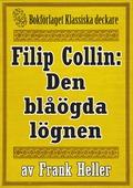 Filip Collin: Den blåögda lögnen. Återutgivning av text från 1949