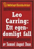 Leo Carring: Ett egendomligt fall. Återutgivning av minitext från 1926
