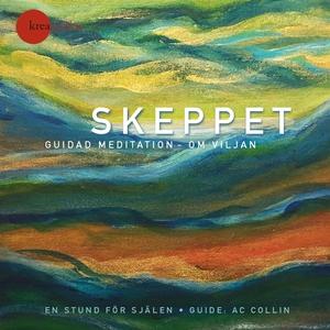 Skeppet – guidad meditation om viljan (ljudbok)