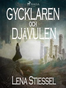 Gycklaren och djävulen (e-bok) av Lena Stiessel