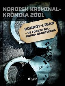 Bonnot-ligan - de första bilburna banditerna (e