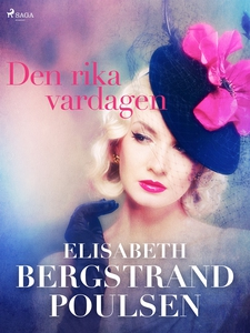 Den rika vardagen (e-bok) av Elisabeth Bergstra
