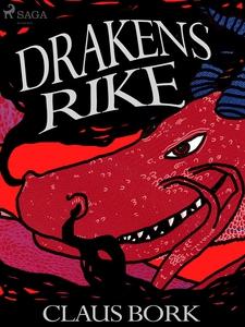 Drakens rike (e-bok) av Claus Bork