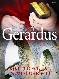 Gerardus (e-bok) av Gunnar E. Sandgren