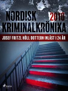 Josef Fritzl höll dottern inlåst i 24 år (e-bok