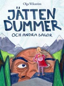 Jätten dummer (e-bok) av Olga Wikström