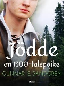 Jödde: en 1300-talspojke (e-bok) av Gunnar E. S