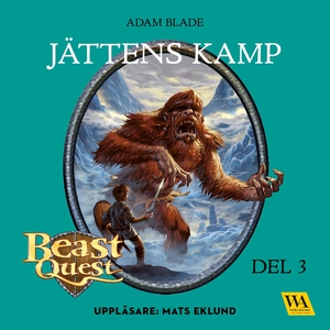 Beast Quest - Jättens kamp (ljudbok) av Adam Bl