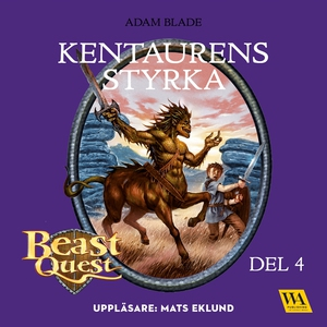 Beast Quest - Kentaurens styrka (ljudbok) av Ad