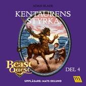 Beast Quest - Kentaurens styrka