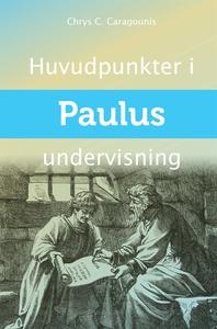 Huvudpunkter i Paulus Undervisning (e-bok) av C